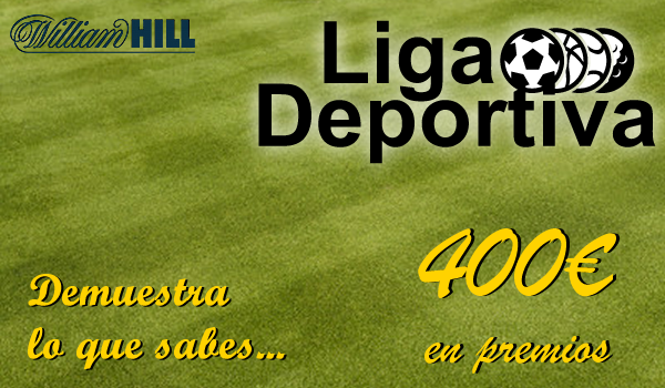 #LigaDeportiva WilliamHill – Gana premios con tus apuestas, saca el mejor balance