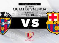 Partido de Fútbol Copa del Rey Levante vs Barcelona